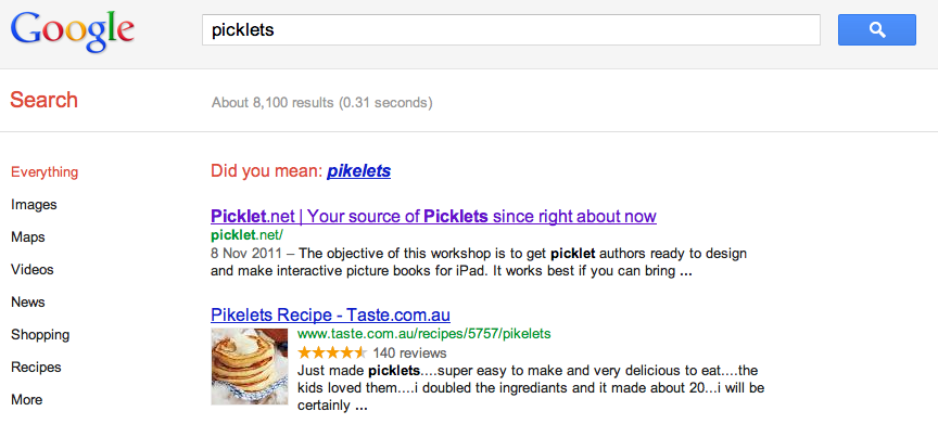 Did you mean 'pikelets'? on Google